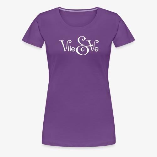 Vile & Ve Logo - Premium T-skjorte for kvinner