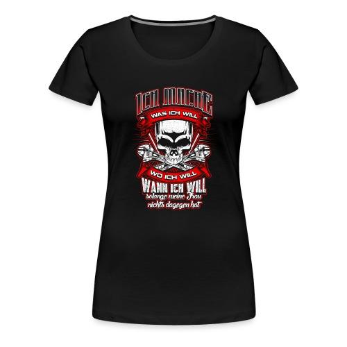 ...solange meine Frau nichts dagegen hat Geschenk - Frauen Premium T-Shirt