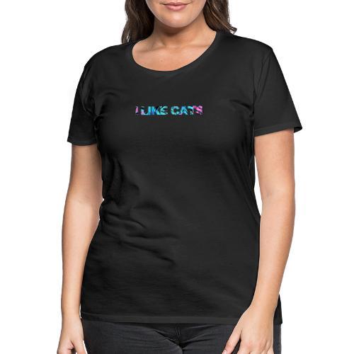 I like cats bunt Katzenspruch - Frauen Premium T-Shirt