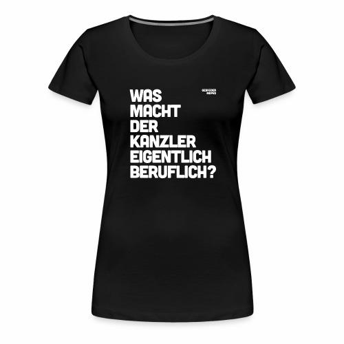 Kanzler - Frauen Premium T-Shirt
