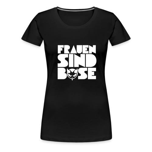 frauen sind - Frauen Premium T-Shirt