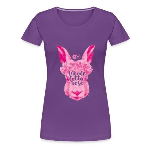 Wholelottarose - Frauen Premium T-Shirt