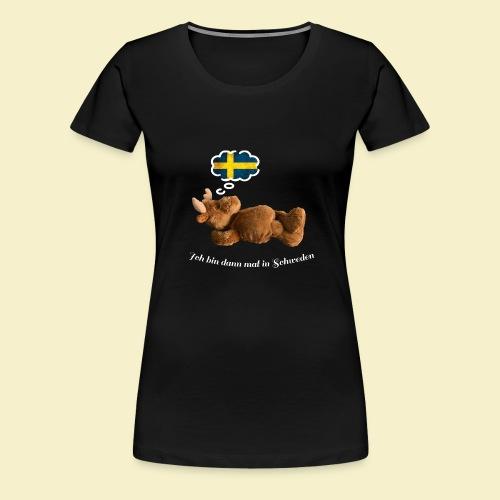 Bin dann mal in Schweden - Frauen Premium T-Shirt