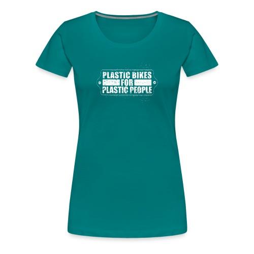 CHROMELESS PLASTIC FOR - Frauen Premium T-Shirt