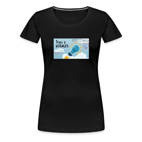 Les astuces de mansour - T-shirt Premium Femme
