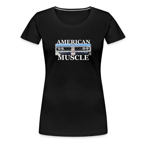 AMERICAN MUSCLE - Frauen Premium T-Shirt