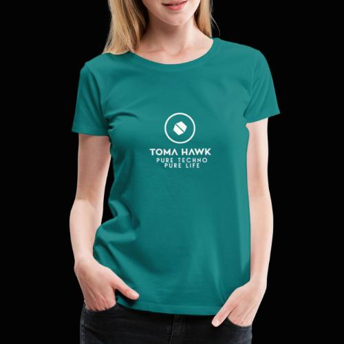 Toma Hawk - Pure Techno - Pure Life White - Frauen Premium T-Shirt