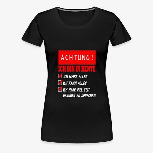 Ich bin in Rente - Rentner 2021 Rentnerin 2021 - Frauen Premium T-Shirt