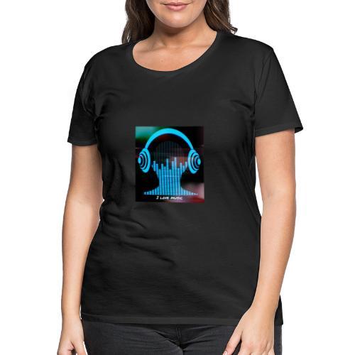 I love music - Camiseta premium mujer