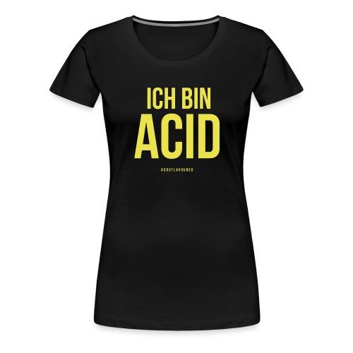 I am Acid - Women's Premium T-Shirt