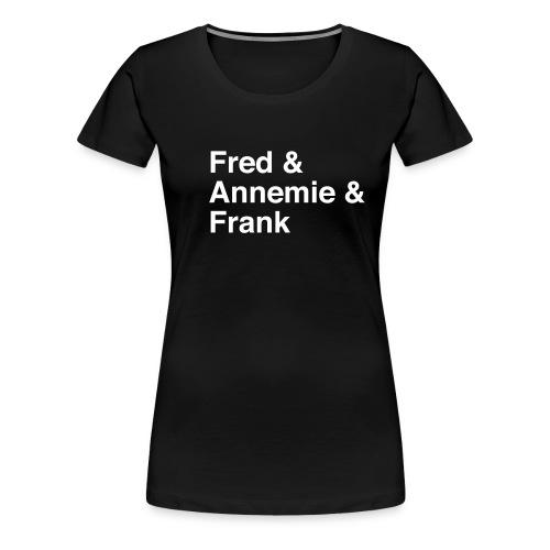 fred annemie frank - Frauen Premium T-Shirt