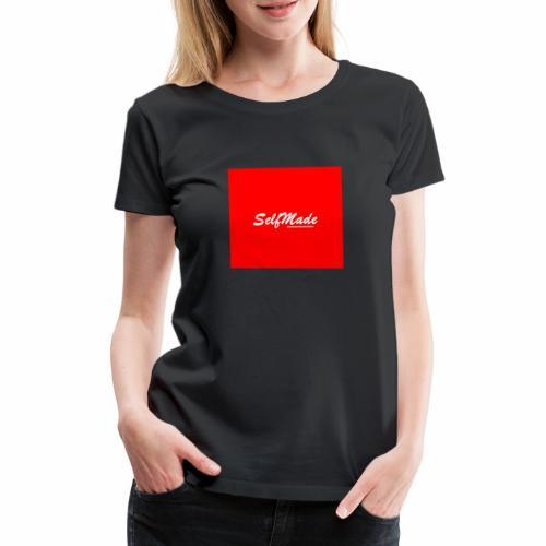 SelfMade - Women's Premium T-Shirt