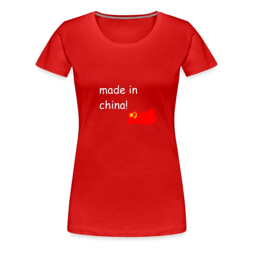 madeinchina - Camiseta premium mujer