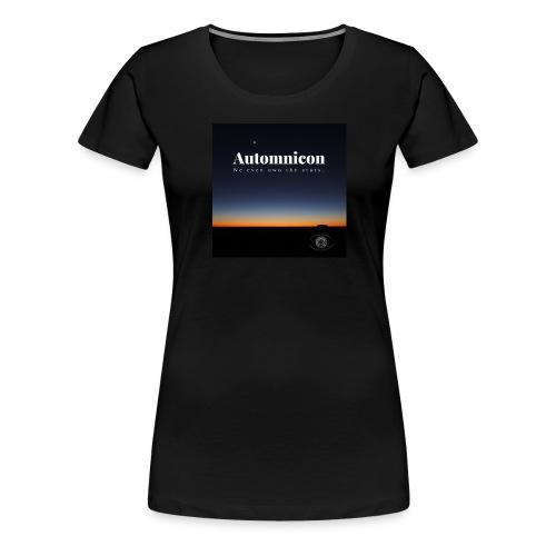 Automnicon. We even own the stars. - Women's Premium T-Shirt