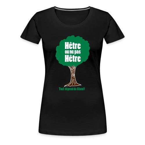 hetre ou ne pas hetre V2 3 COLOR.ai - T-shirt Premium Femme