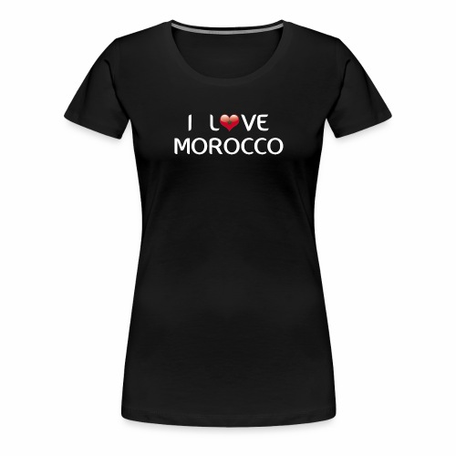 i_love_morocco - T-shirt Premium Femme
