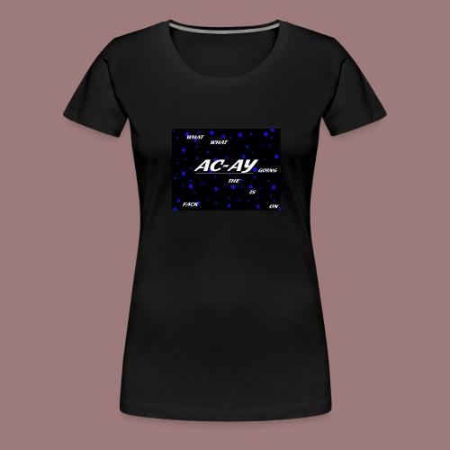 AC-AY HODDIE - Frauen Premium T-Shirt