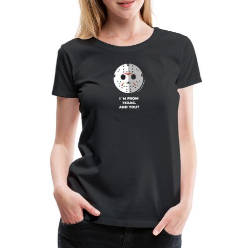 Jason Texas Chainsaw - Halloween Flirt Monster - Frauen Premium T-Shirt