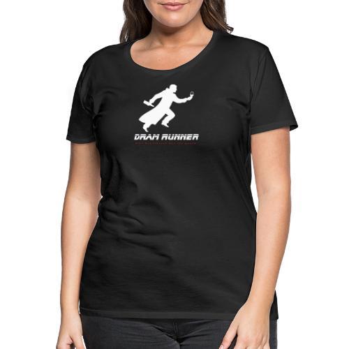 """""""Malt meets Movie""""-Series Part 4: DRAM RUNNER - Frauen Premium T-Shirt"""