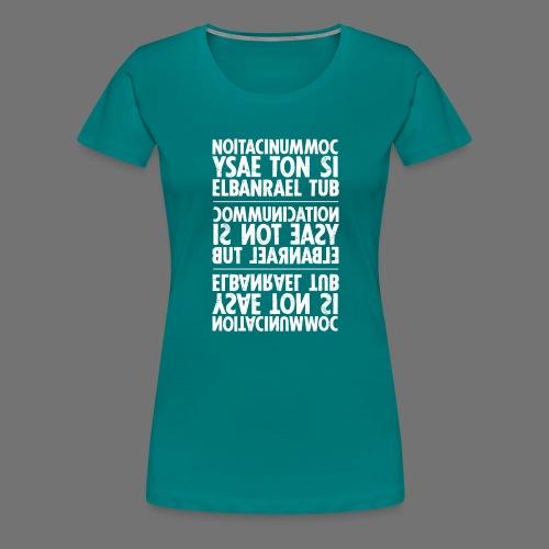 viestintä valkoinen sixnineline - Naisten premium t-paita