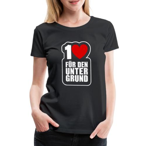 1 Herz für den Untergrund - Logo weiß - Frauen Premium T-Shirt