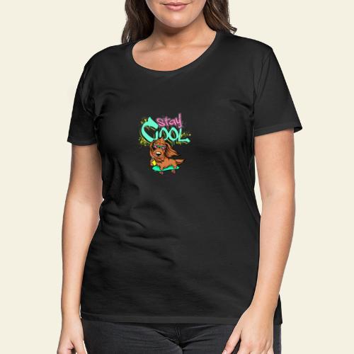 Stay Cool! - Naisten premium t-paita