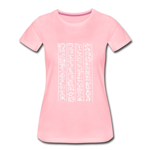 Hieroglyphen - Frauen Premium T-Shirt