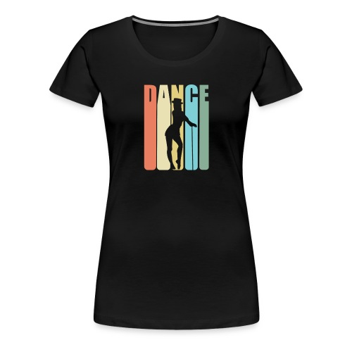 Tap Dancing Retro Design - Dance - Women's Premium T-Shirt