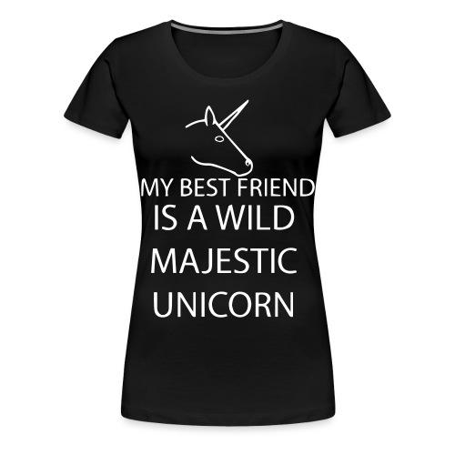 SPRUCH  BEST FRIEND  - Frauen Premium T-Shirt