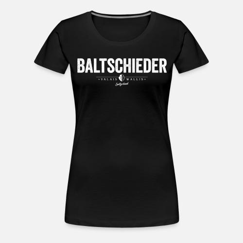 BALTSCHIEDER - Frauen Premium T-Shirt