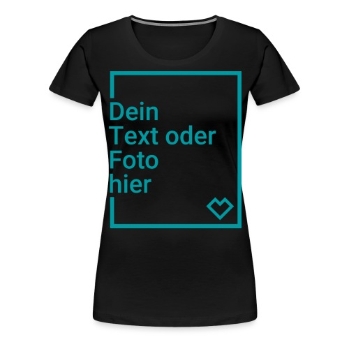emp_placeholder_shirts DE - Frauen Premium T-Shirt
