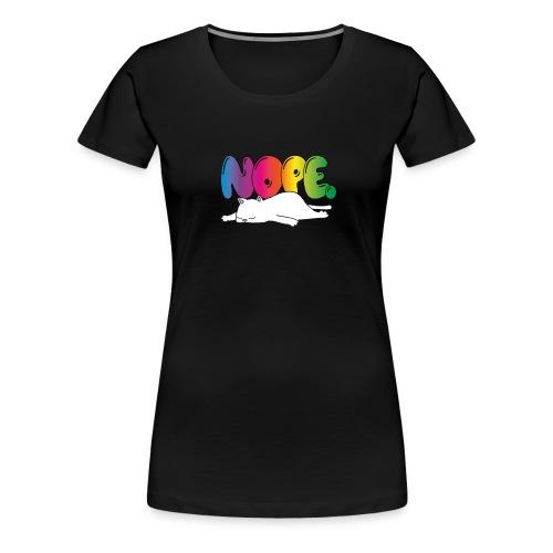 Katzenmotiv Lustig Fun Bunt Regenbogen Spruch NOPE - Frauen Premium T-Shirt