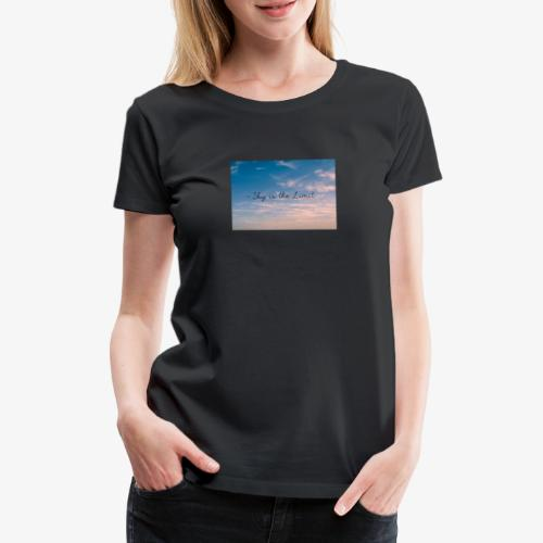 Sky is the limit - Frauen Premium T-Shirt
