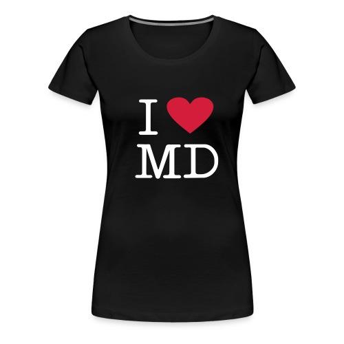 I Love MD - Frauen Premium T-Shirt