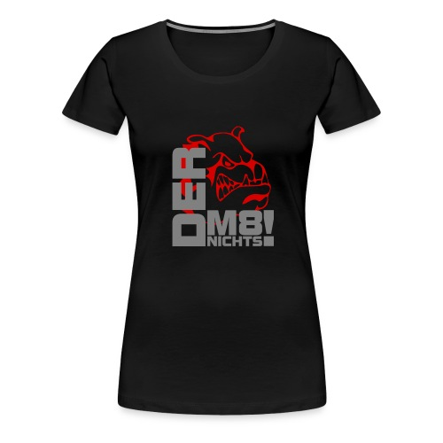 der macht nichts - Frauen Premium T-Shirt