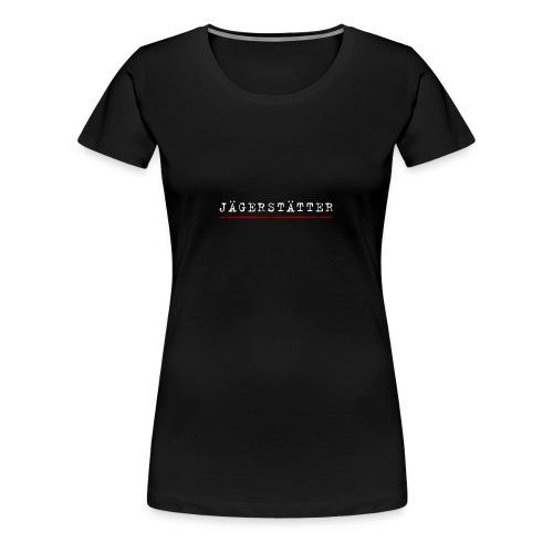Jägerstätter - Frauen Premium T-Shirt