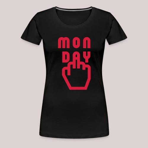 26-30 Lazy Monday - Frauen Premium T-Shirt