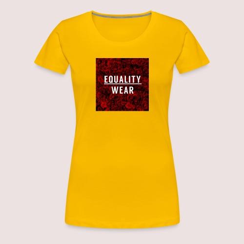 Equality Wear Rose Print Edition - Women's Premium T-Shirt