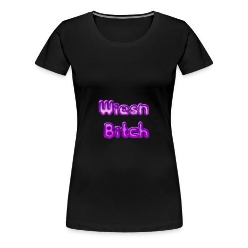 Oktoberfest Wiesn 2018 Wiesnbitch Geschenkidee - Frauen Premium T-Shirt