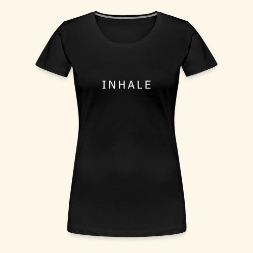 INHALE BLACK - Maglietta Premium da donna