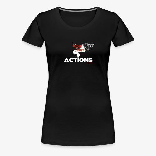 LVDL OFFICIEL - ACTIONS - T-shirt Premium Femme