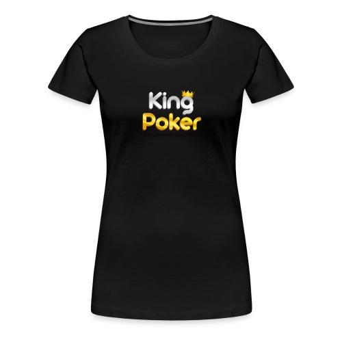 Logo King Poker 2 - T-shirt Premium Femme