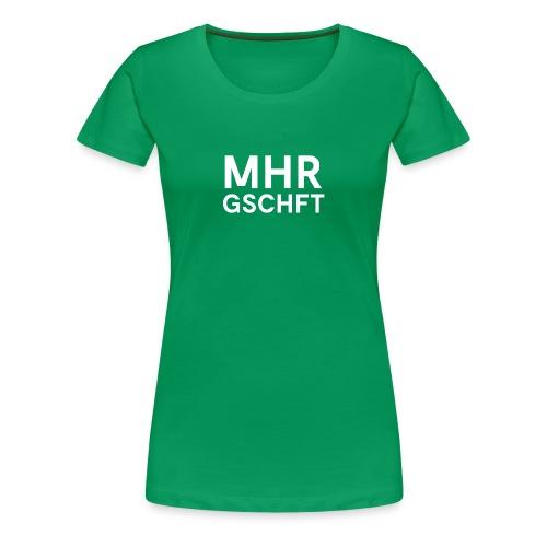 MHR GSCHFT (weiß) - Frauen Premium T-Shirt