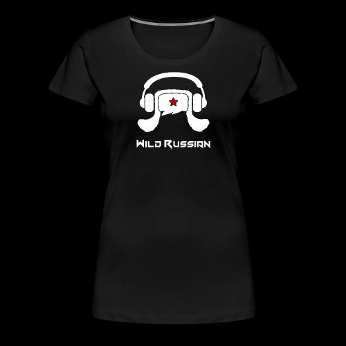 Wild Russian - Frauen Premium T-Shirt