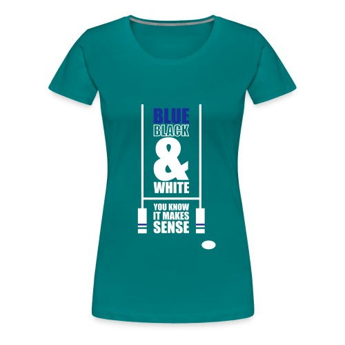 Makes Sense Posts - Women's Premium T-Shirt