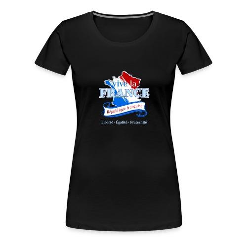 vive la France Frankreich République Française - Women's Premium T-Shirt