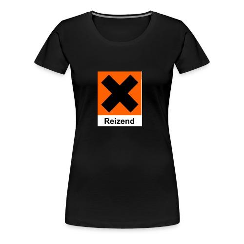 Reizend - Frauen Premium T-Shirt