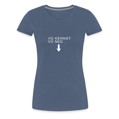 mundart vuekennst - Frauen Premium T-Shirt