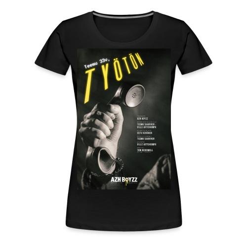 Teemu 33v, työtön - Naisten premium t-paita