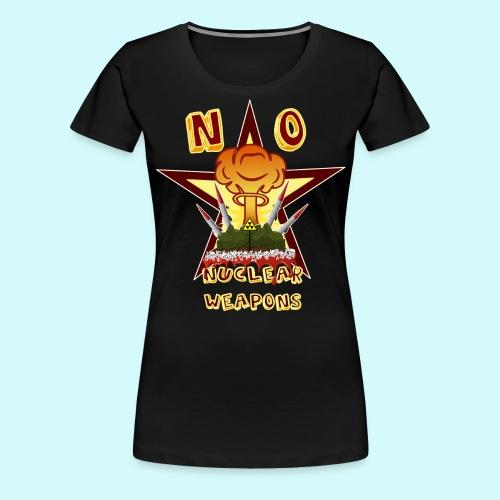 no nuclear Weapons - Keine Atomwaffen - Frauen Premium T-Shirt